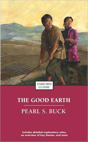 [PDF] [EPUB] The Good Earth (House of Earth, #1) Download by Pearl S. Buck