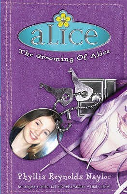 [PDF] [EPUB] The Grooming of Alice (Alice, #12) Download by Phyllis Reynolds Naylor