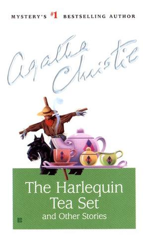 [PDF] [EPUB] The Harlequin Tea Set and Other Stories (Hercule Poirot, #44) Download by Agatha Christie