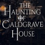 [PDF] [EPUB] The Haunting of Caldgrave House Download