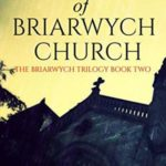 [PDF] [EPUB] The Horror of Briarwych Church (The Briarwych Trilogy Book 2) Download