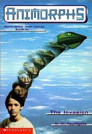 [PDF] [EPUB] The Invasion (Animorphs, #1) Download by K.A. Applegate