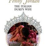 [PDF] [EPUB] The Italian Duke's Wife (By Royal Command, #5) Download
