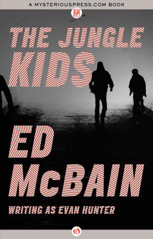[PDF] [EPUB] The Jungle Kids Download by Ed McBain