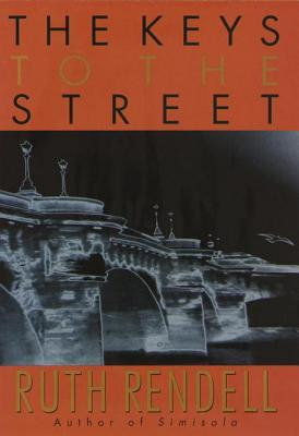 [PDF] [EPUB] The Keys to the Street Download by Ruth Rendell
