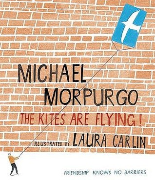 [PDF] [EPUB] The Kites Are Flying Download by Michael Morpurgo