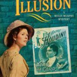 [PDF] [EPUB] The Last Illusion (Molly Murphy Mysteries, #9) Download