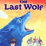 [PDF] [EPUB] The Last Wolf by Michael Morpurgo Download