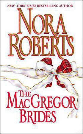 [PDF] [EPUB] The MacGregor Brides (The MacGregors, #7) Download by Nora Roberts