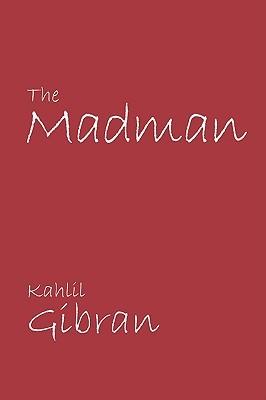 [PDF] [EPUB] The Madman Download by Kahlil Gibran
