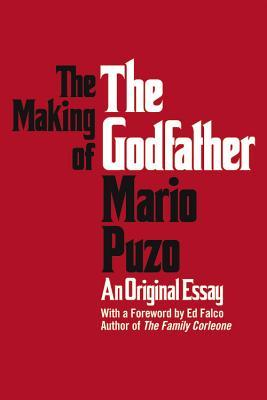 [PDF] [EPUB] The Making of the Godfather Download by Mario Puzo