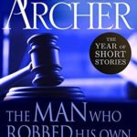[PDF] [EPUB] The Man Who Robbed His Own Post Office: The Year of Short Stories – January Download