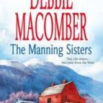 [PDF] [EPUB] The Manning Sisters (Manning Sisters, #1 and #2) Download