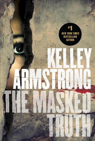 [PDF] [EPUB] The Masked Truth Download by Kelley Armstrong