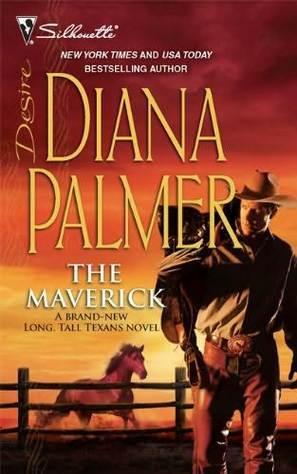 [PDF] [EPUB] The Maverick (Long Tall Texans, #37) Download by Diana Palmer