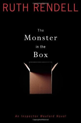 [PDF] [EPUB] The Monster in the Box (Inspector Wexford, #22) Download by Ruth Rendell