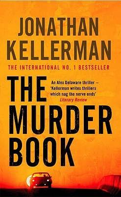 [PDF] [EPUB] The Murder Book (Alex Delaware, #16) Download by Jonathan Kellerman