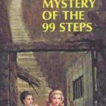 [PDF] [EPUB] The Mystery of the 99 Steps (Nancy Drew Mystery Stories, #43) Download