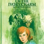[PDF] [EPUB] The Mystery of the Ivory Charm (Nancy Drew, #13) Download
