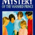 [PDF] [EPUB] The Mystery of the Vanished Prince (The Five Find-Outers, #9) Download