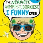 [PDF] [EPUB] The Nerdiest, Wimpiest, Dorkiest I Funny Ever (I Funny, #6) Download