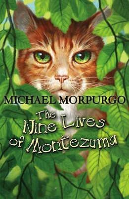 [PDF] [EPUB] The Nine Lives Of Montezuma Download by Michael Morpurgo