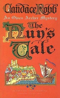 [PDF] [EPUB] The Nun's Tale (Owen Archer, #3) Download by Candace Robb