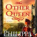 [PDF] [EPUB] The Other Queen (The Plantagenet and Tudor Novels, #15) Download