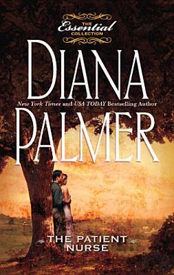 [PDF] [EPUB] The Patient Nurse Download by Diana Palmer