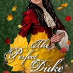 [PDF] [EPUB] The Perfect Duke (Marriage by Fate #4) Download