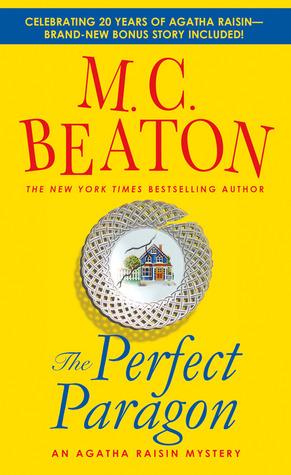[PDF] [EPUB] The Perfect Paragon: An Agatha Raisin Mystery Download by M.C. Beaton