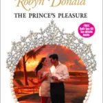 [PDF] [EPUB] The Prince's Pleasure (By Royal Command, #1) Download