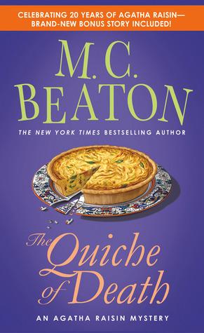 [PDF] [EPUB] The Quiche of Death: An Agatha Raisin Mystery Download by M.C. Beaton