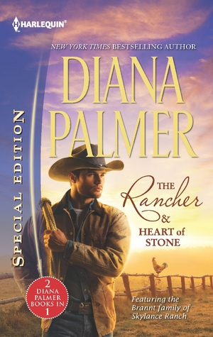 [PDF] [EPUB] The Rancher and Heart of Stone: An Anthology Download by Diana Palmer