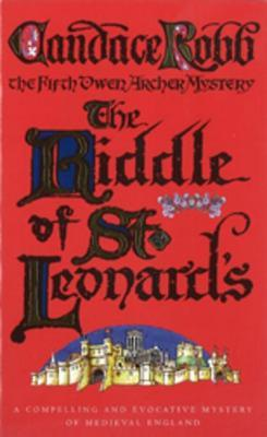 [PDF] [EPUB] The Riddle of St Leonard's (Owen Archer, #5) Download by Candace Robb