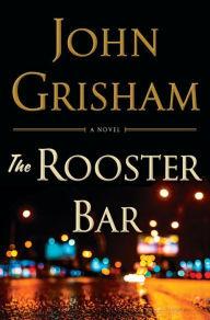 [PDF] [EPUB] The Rooster Bar Download by John Grisham