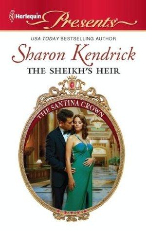 [PDF] [EPUB] The Sheikh's Heir (The Santina Crown #2) Download by Sharon Kendrick