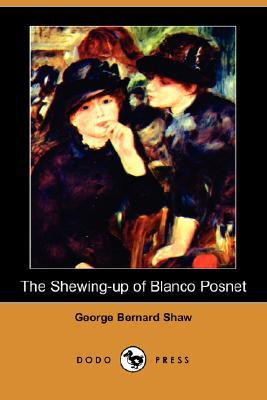 [PDF] [EPUB] The Shewing-Up of Blanco Posnet Download by George Bernard Shaw