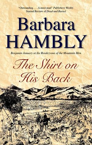 [PDF] [EPUB] The Shirt on His Back (Benjamin January, #10) Download by Barbara Hambly