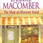 [PDF] [EPUB] The Shop on Blossom Street (Blossom Street, #1) Download