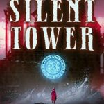 [PDF] [EPUB] The Silent Tower (Windrose Chronicles, #1) Download