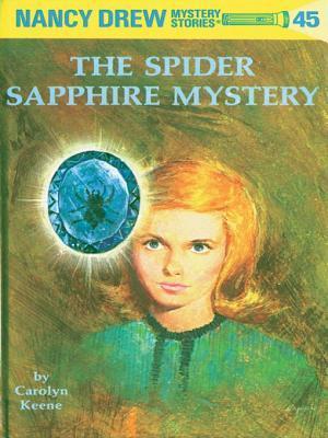 [PDF] [EPUB] The Spider Sapphire Mystery (Nancy Drew, #45) Download by Carolyn Keene