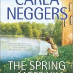 [PDF] [EPUB] The Spring at Moss Hill (Swift River Valley, #6) Download