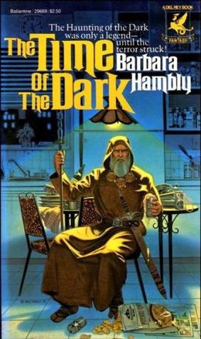 [PDF] [EPUB] The Time of the Dark (Darwath, #1) Download by Barbara Hambly