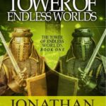 [PDF] [EPUB] The Tower of Endless Worlds (Tower of Endless Worlds, #1) Download