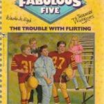 [PDF] [EPUB] The Trouble With Flirting (Fabulous Five, #2) Download