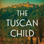 [PDF] [EPUB] The Tuscan Child Download