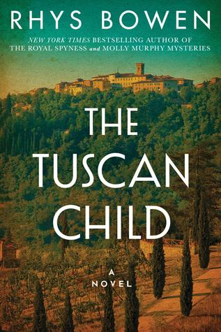 [PDF] [EPUB] The Tuscan Child Download by Rhys Bowen