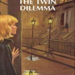 [PDF] [EPUB] The Twin Dilemma (Nancy Drew, #63) Download