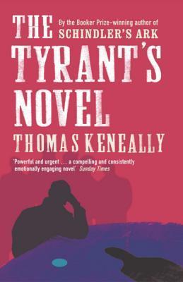 [PDF] [EPUB] The Tyrant's Novel Download by Tom Keneally